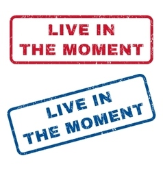 Live in the moment rubber stamps vector
