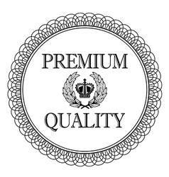 Premium quality label for vector image vector image