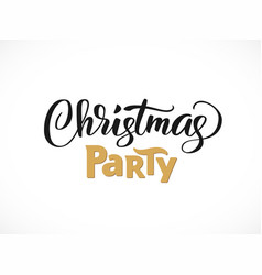 Christmas party hand written lettering modern vector