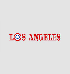 los angeles city name vector image vector image