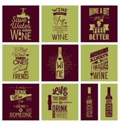 Set of vintage wine typographic quotes vector image vector image