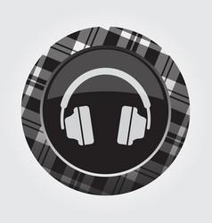 Button with white black tartan - headphones icon vector