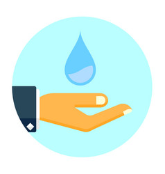 Hand holds water drop icon save water flat vector