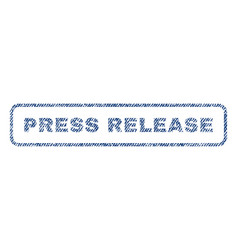 Press release textile stamp vector