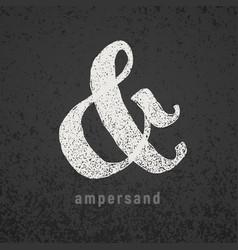 Ampersand elegant chalk symbol on grunge vector