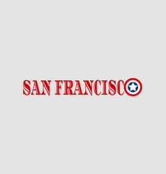 san francisco city name vector image vector image