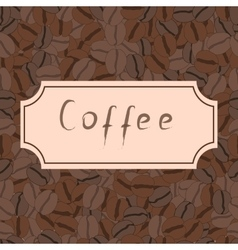 Seamless pattern with coffee beans and retro frame vector image