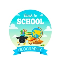 School supplies and greeting text geography vector