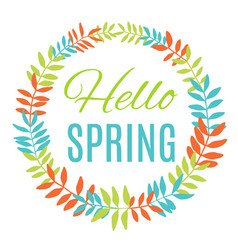Hello spring greeting card wreath vector