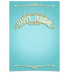 Happy holiday festive greeting template vector