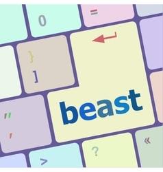 Beast word on keyboard key notebook computer vector