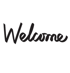 Welcome hand lettering handmade calligraphy vector