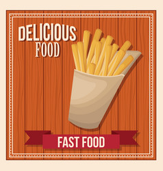 Delicious food french fries fast food poster vector