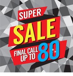 Super Sale Final Call vector image