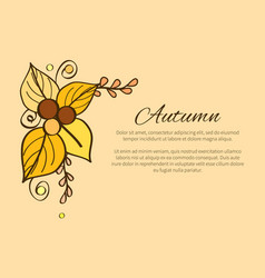 Autumn poster with yellow and orange leaves decor vector