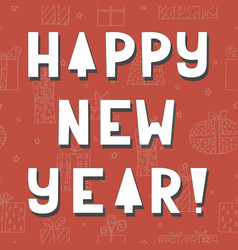 Cute greeting card happy new year vector