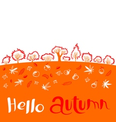 Hello autumn inspirational quote with landscape vector