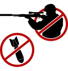 signs of antisniper and no war vector image