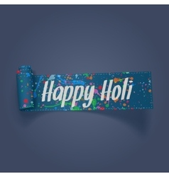 Holi realistic scroll ribbon with color stains vector