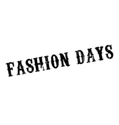 Fashion days rubber stamp vector