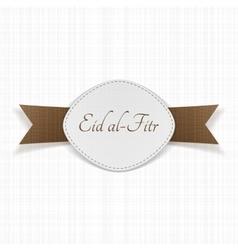 Eid al-fitr muslim festive label vector