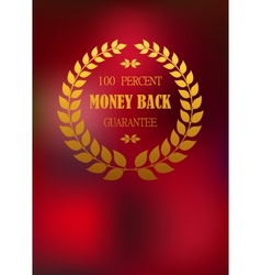 Money back emblem in wreath vector