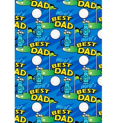Worlds best golf dad repeating pattern vector