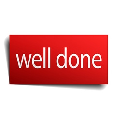Well done red square isolated paper sign on white vector