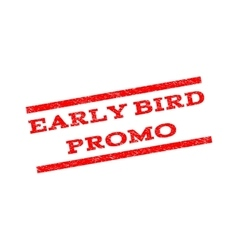 Early bird promo watermark stamp vector