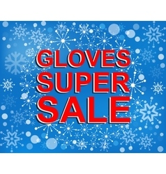Big winter sale poster with gloves super sale text vector
