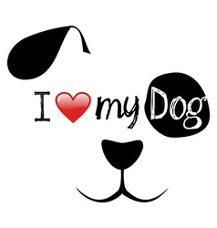 I love my dog creative face vector