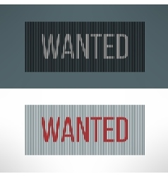 Wanted sign on a striped background vector