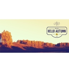 Hello autumn badges logos and labels for any use vector