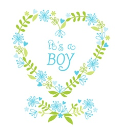 Its a baby boy floral heart vector