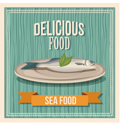 Delicious food fish seafood poster wooden vector