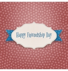 Happy friendship day holiday emblem vector