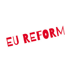 Eu reform rubber stamp vector