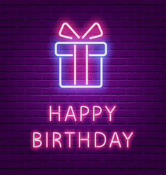 happy birthday neon glowing text and gift box vector image