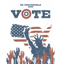 Be responsible and vote on usa map vintage vector