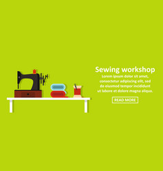sewing workshop banner horizontal concept vector image