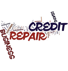 Your own credit repair business text background vector