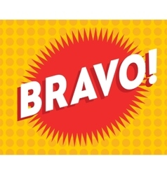 Bravo text on classic pop art design vector