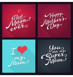 Happy mothers day set of lettering typography vector