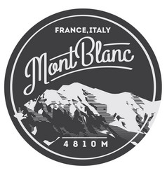 montblanc in alps france italy outdoor adventure vector image vector image
