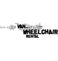 What you need to know about wheelchair van rental vector