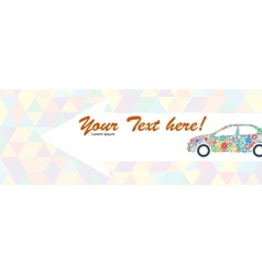 Indicating Banner with the Car of Multicolored vector image