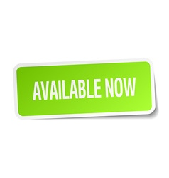 Available now green square sticker on white vector
