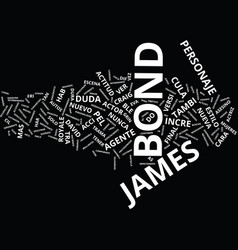 La nueva cara de james bond text background word vector