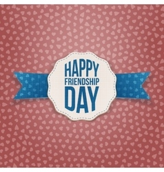 Happy friendship day tag with blue ribbon vector