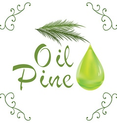 Oil drop pine oil cosmetic falling from leef with vector